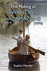 The Making of Swallows and Amazons (1974) Kindle Edition