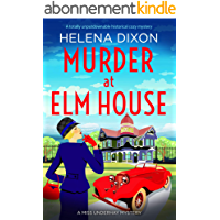Murder at Elm House: A totally unputdownable historical cozy mystery (A Miss Underhay Mystery Book 6) (English Edition)