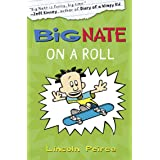 Big Nate on a Roll (Big Nate, Book 3)