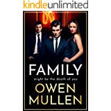 Family: An addictive, action-packed thriller you won't be able to put down in 2021 (The Glass Family Book 1)