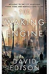 The Waking Engine Mass Market Paperback