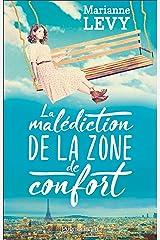 La malédiction de la zone de confort Format Kindle