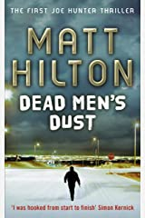 Dead Men's Dust: Joe Hunter: Book One Kindle Edition