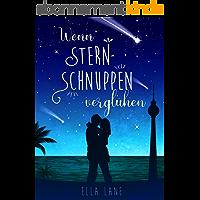 Wenn Sternschnuppen verglühen (Sternschnuppen-Reihe 2) (German Edition)