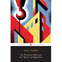 PROTESTANT ETHIC&SPIRIT OF CAPITALISM& PENG: and Other Writings (Penguin Modern Classics)