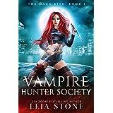 The Dark Bite (Vampire Hunter Society Book 1) (English Edition)