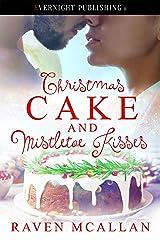 Christmas Cake and Mistletoe Kisses Kindle Edition