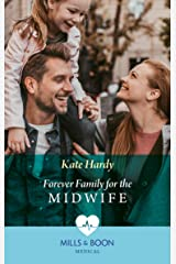 Forever Family For The Midwife (Mills & Boon Medical) Kindle Edition