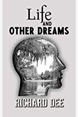 Life and Other Dreams: Sci-Fi and Psychological Thriller Kindle Edition