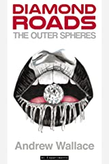 The Outer Spheres (Diamond Roads Book 2) Kindle Edition