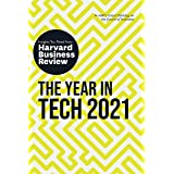 The Year in Tech, 2021: The Insights You Need from Harvard Business Review (HBR Insights)