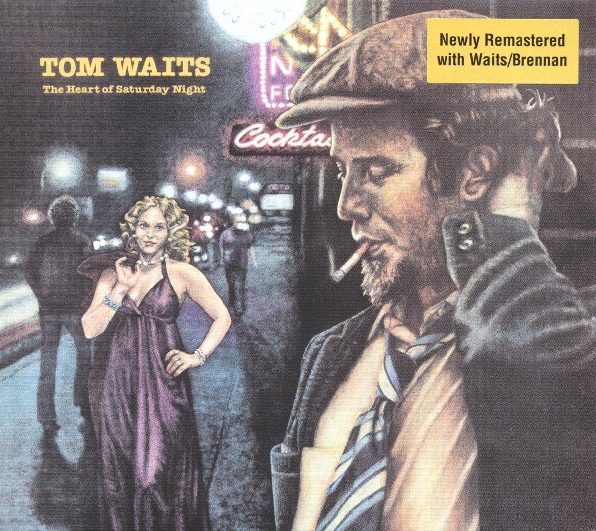 Tom Waits - The Heart Of Saturday Night (Remastered)