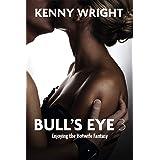 Bull's Eye 3: Enjoying the Hotwife Fantasy (English Edition)