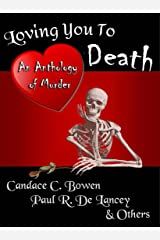 Loving You To Death Kindle Edition
