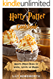 Harry Potter Cookbook: Hogwarts Magical Recipes for Witches, Wizards and Muggles. Learn How to Prepare Treacle Tart…