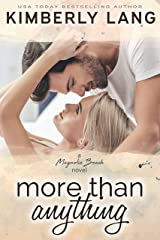 More Than Anything: A Magnolia Beach Novel Kindle Edition