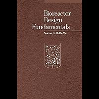 Bioreactor Design Fundamentals (English Edition)