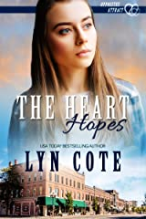 The Heart Hopes: Clean and Wholesome Romance in the Shadow of Mystery (Opposites Attract Book 2) (English Edition) Kindle Ausgabe