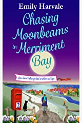 Chasing Moonbeams in Merriment Bay Kindle Edition