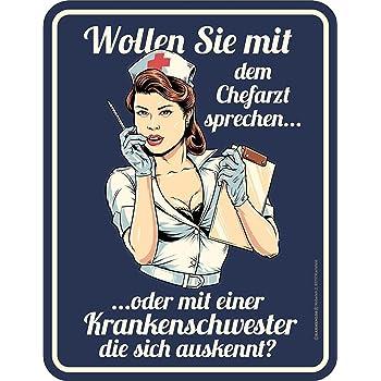 Krankenschwester Chefarzt Blechschild Schild Spruch 17x22 cm