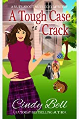 A Tough Case to Crack (A Nuts About Nuts Cozy Mystery Book 1) Kindle Edition