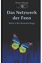 Das Netzwerk der Feen: Buch 2 der Kumono-Saga Kindle Ausgabe