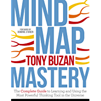 Mind Map Mastery: The Complete Guide to Learning and Using the Most Powerful Thinking Tool in the Universe (English…