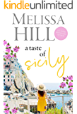 A Taste of Sicily: An Escapist tale of Italian food and sunshine (Escape to Italy Book 3)