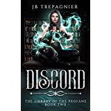 Discord: A Paranormal Reverse Harem Romance (The Library of the Profane Book 2) (English Edition)