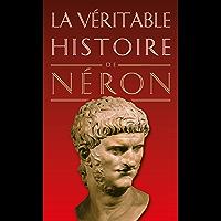 La Véritable Histoire de Néron (La Véritable Histoire de... t. 15)