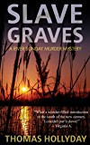 Slave Graves (River Sunday Romance Mysteries Book 1) (English Edition)