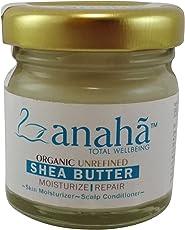 Anaha Organic Unrefined Raw Shea Butter, 30g
