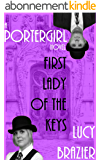 PorterGirl: First Lady Of The Keys (English Edition)