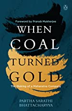 When Coal Turned Gold: The Making of a Maharatna Company