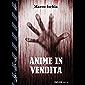 Anime in vendita