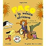 Paco y la música africana. Libro musical (Libros con sonido)