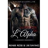 La Mission de l'Alpha (Alpha Bad Boys t. 8)