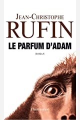 Le parfum d'Adam Format Kindle