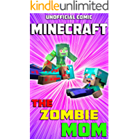 Unofficial Minecraft Comic: The Zombie Mom (Action Comic Book 2)