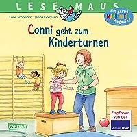 LESEMAUS 114: Conni geht zum Kinderturnen: Bilderbuchgeschichte für Kinder ab 3 zu Sport, Beweglichkeit und Motorik (114…