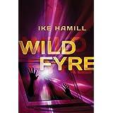 Wild Fyre (English Edition)
