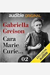 Insofferenza: Cara Marie Curie... 2 Audiolibro Audible