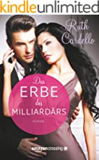 Das Erbe des Milliardärs (The Legacy Collection 2)