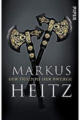 Der Triumph der Zwerge: Roman (Die Zwerge 5) Kindle Ausgabe