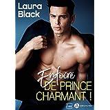 Enfoiré de prince charmant !