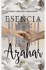 Esencia de Azahar: Una historia de amor y superación en la India británica. Versión Kindle