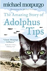The Amazing Story of Adolphus Tips Kindle Edition