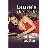 Laura's Dark Side: A Wife Sharing Romance (English Edition)