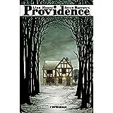 Providence : L'intégrale
