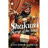 Shakuni: Master of the Game
